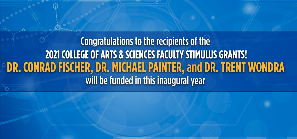 College of Arts and Sciences Awards Faculty Stimulus Grants for 2021