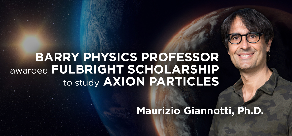 Barry physics professor awarded Fulbright scholarship to study axion particles