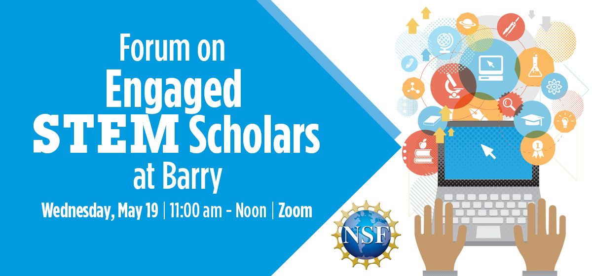 Forum on Engaged STEM Scholars at Barry