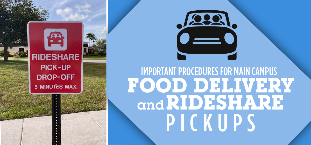 Important Procedures for Main Campus Food Delivery and Rideshare Pickups