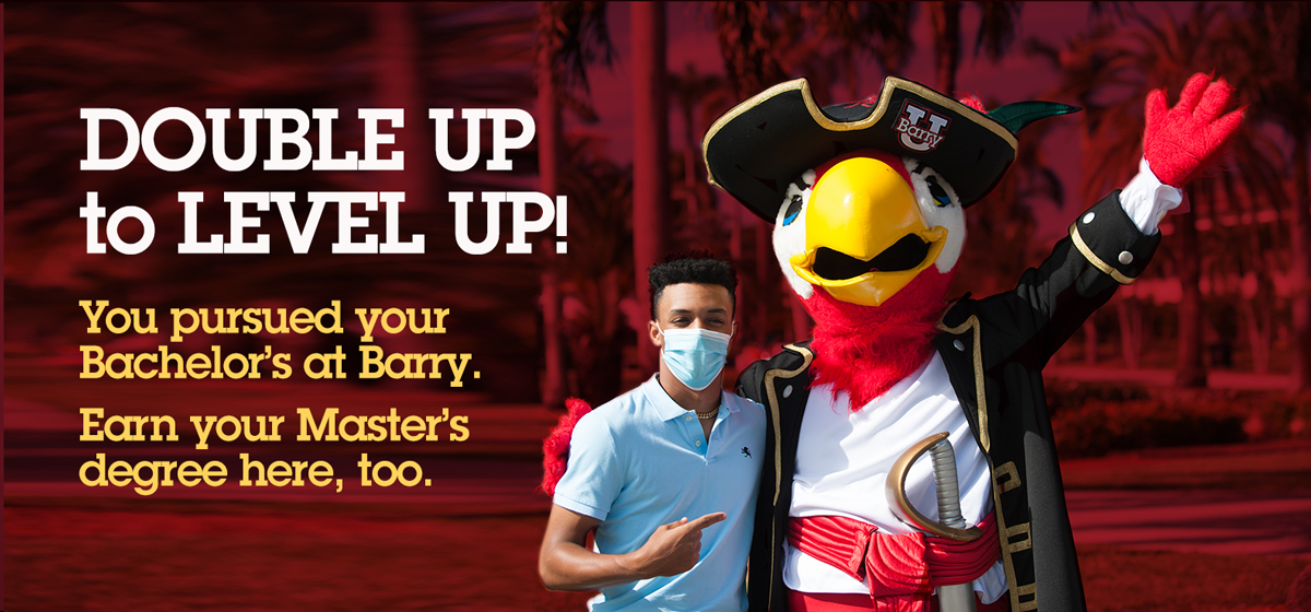 Earn your master's degree at Barry! Apply now: Classes start Aug 23.