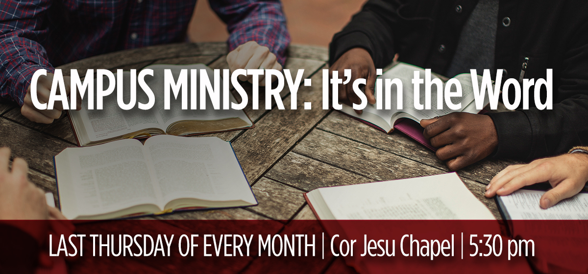 Campus Ministry: It's in the Word!