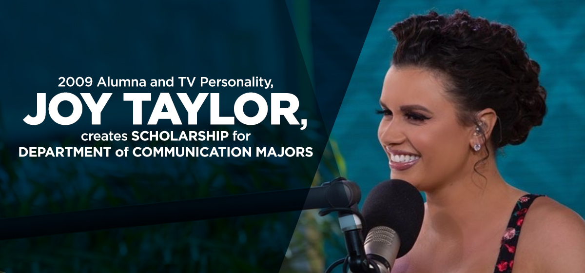 2009 Alumna and TV Personality, Joy Taylor, creates Scholarship for Department of Communication Majors