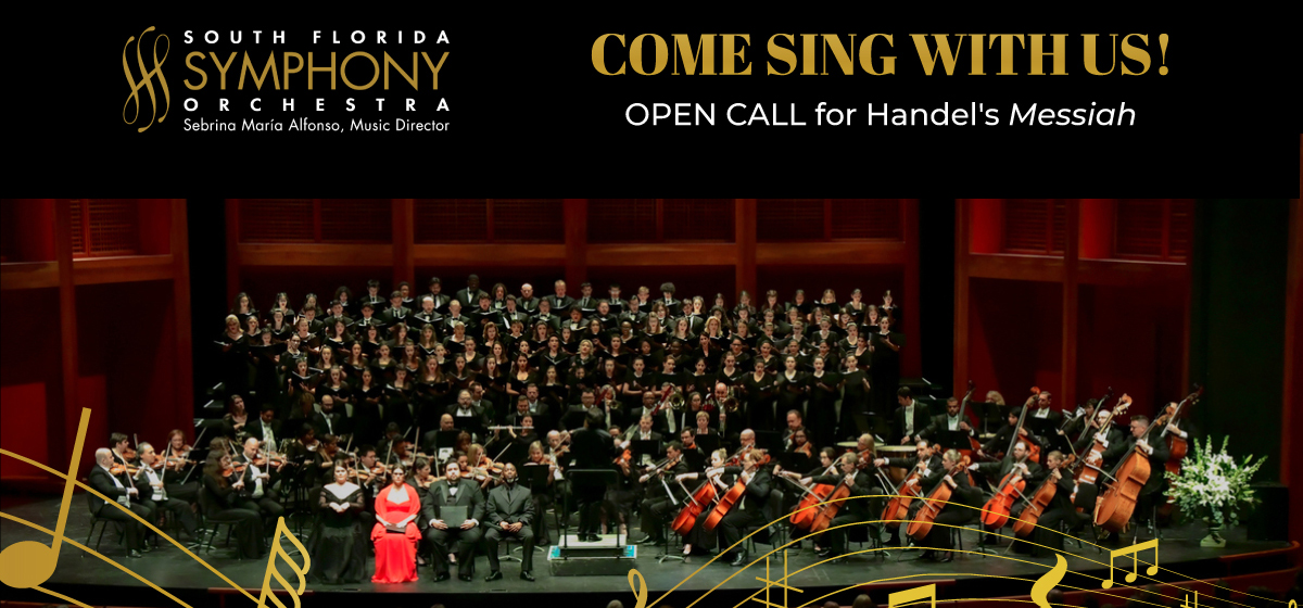 Sing with the South Florida Symphony Orchestra