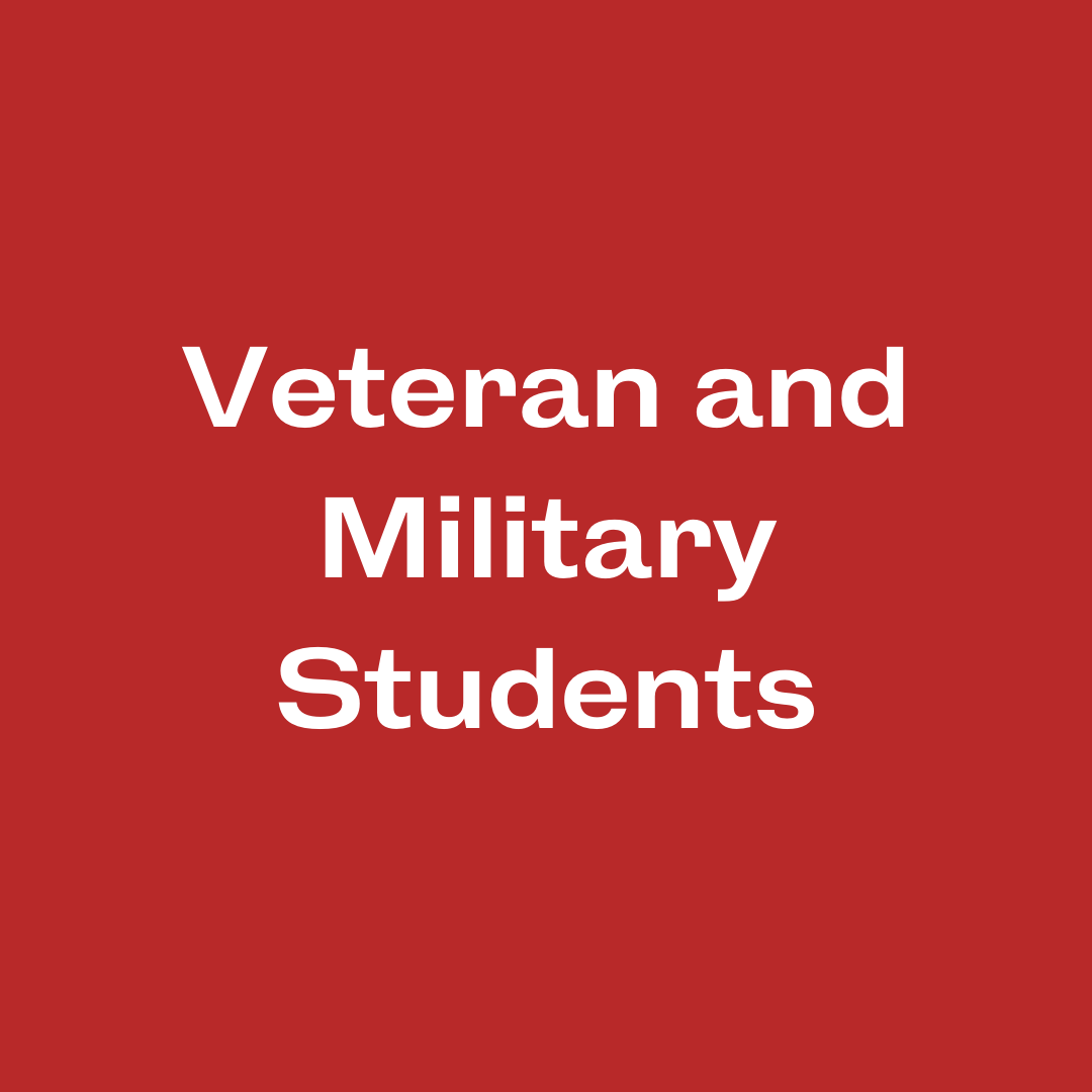 Veteran and Military Students