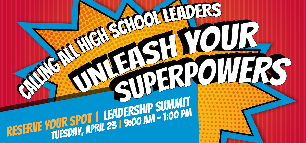 Calling All Leaders: Unleash Your Super Powers