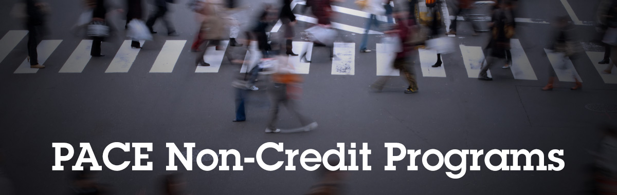 PACE Non-Credit Programs