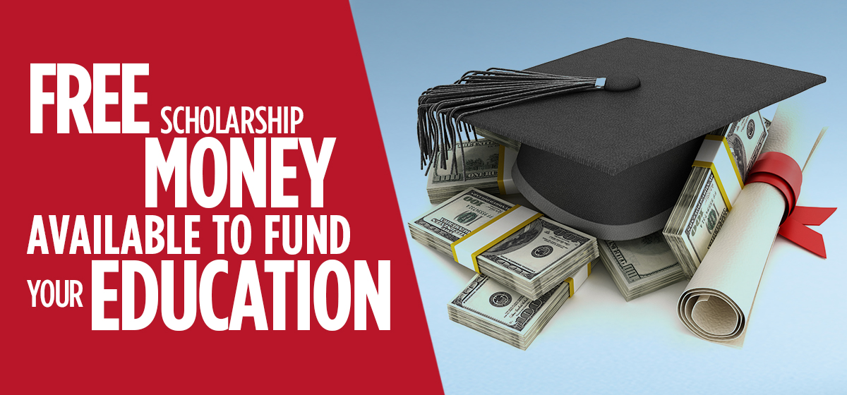 You may be eligible for more scholarship MONEY than you think.