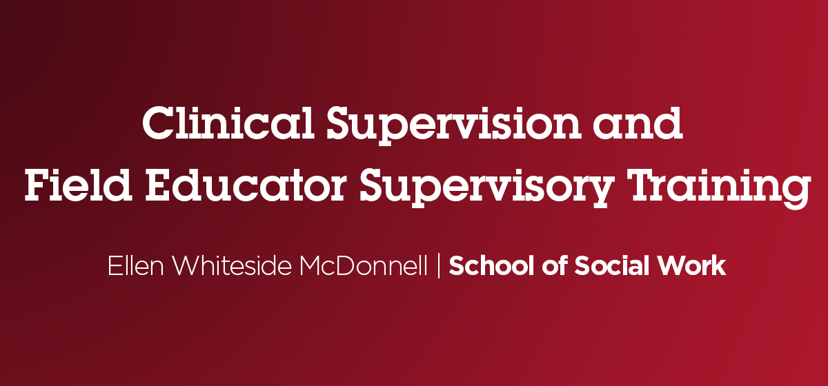 Clinical Supervision and Field Educator Supervisory Training