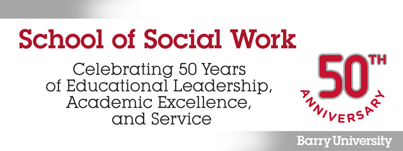 School of Social Work Celebrates 50 Years of Educational Leadership, Academic Excellence and Service