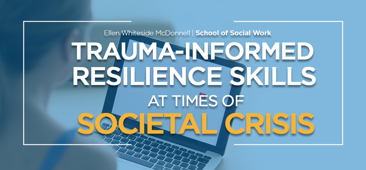 Trauma-Informed Resilience Skills In The Covid Crisis