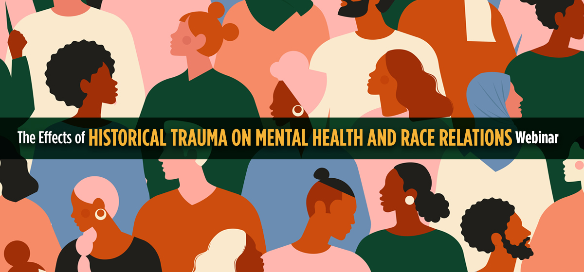 The Effects Of Historical Trauma On Mental Health And Race Relations