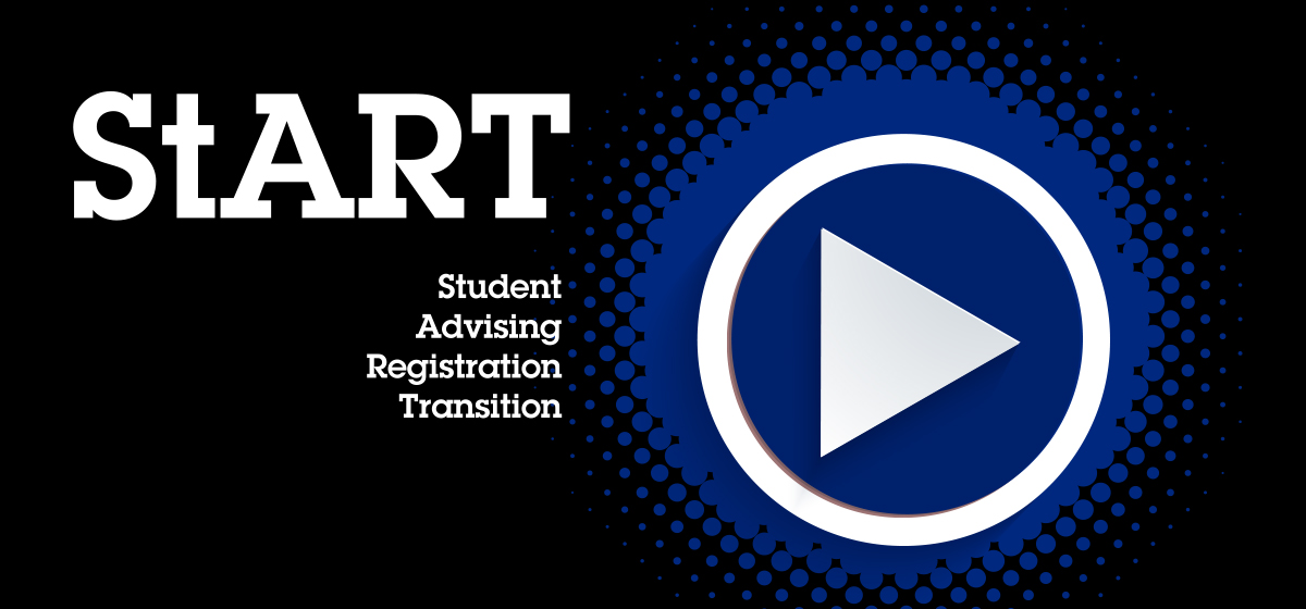 StART (Student Advising, Registration, and Transition)